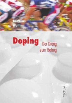 Doping der Drang zum Betrug