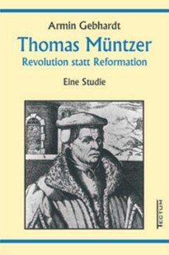 Thomas Müntzer - Gebhardt, Armin