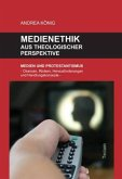 Medienethik aus theologischer Perspektive