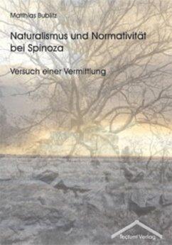 Naturalismus und Normativität bei Spinoza