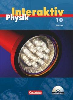 Physik interaktiv 10. Schülerbuch mit CD-ROM. Hessen - Bresler, Siegfried; Heepmann, Bernd; Hörter, Christian; Lichtenberger, Jochim; Pollmann, Matthias; Schröder, Wilhelm