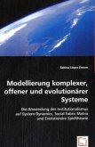 Modellierung komplexer, offener und evolutionärer Systeme