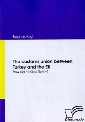 The customs union between Turkey and the EU