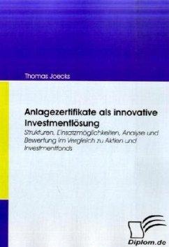 Anlagezertifikate als innovative Investmentlösung