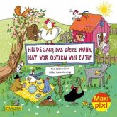 Maxi Pixi 346: Hildegard das dicke Huhn, hat vor Ostern viel zu tun