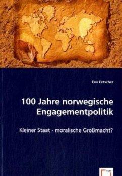 100 Jahre norwegische Engagementpolitik