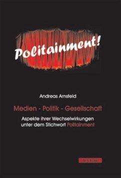 Medien - Politik - Gesellschaft
