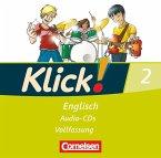 6. Schuljahr, 2 Audio-CDs (Vollfassung) / Klick! Englisch Bd.2