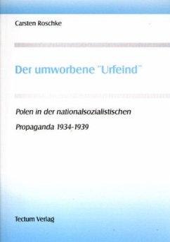 """Der umworbene """"Urfeind"""""""