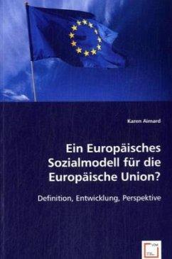 Ein Europäisches Sozialmodell für die Europäische Union?
