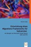 Entwicklung eines Migrations-Frameworksfür Subversion