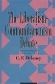The Liberalism-Communitarianism Debate