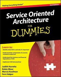Service Oriented Architecture for Dummies (R), ...