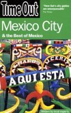 Time Out Mexico City: & the Best of Mexico