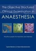 The Objective Structured Clinical Examination in Anaesthesia