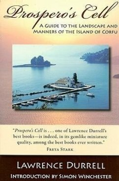 Prospero's Cell: A Guide to the Landscape and Manners of the Island of Corfu - Durrell, Lawrence