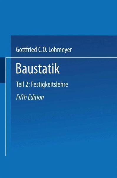 Baustatik von gottfried c o lohmeyer fachbuch for Baustatik grundlagen