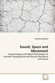 Sound, Space and Movement