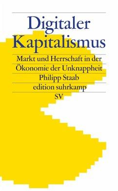 Digitaler Kapitalismus - Staab, Philipp
