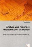 Analyse und Prognose ökonomischer Zeitreihen