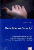 Metaphors We Serve By