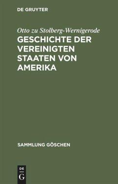 Geschichte der Vereinigten Staaten von Amerika - Stolberg-Wernigerode, Otto Graf zu