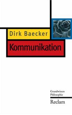 Kommunikation - Baecker, Dirk