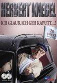 Herbert Knebel - Ich glaub ich geh' kaputt..!: 20 Jahre Herbert Knebel