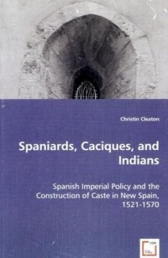 Spaniards, Caciques, and Indians