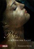 Bis(s) zum Ende der Nacht / Twilight-Serie Bd.4 / Breaking Dawn