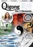 Qigong - Die fünf Elemente