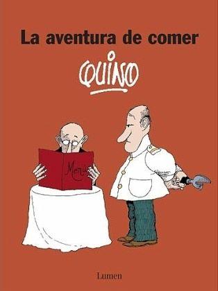La aventura de comer - Quino
