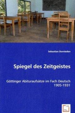 Spiegel des Zeitgeistes - Dornieden, Sebastian