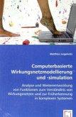Computerbasierte Wirkungsnetzmodellierung und -simulation