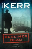Berliner Blau / Bernie Gunther Bd.12