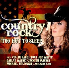 Country Rock-Too Hot To Sleep - Diverse