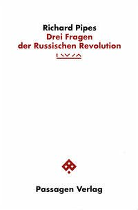 Drei Fragen der Russischen Revolution
