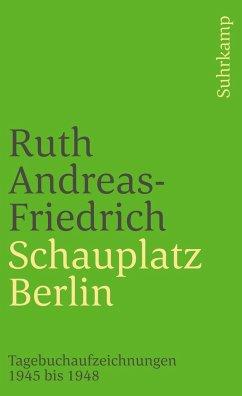 Schauplatz Berlin - Andreas-Friedrich, Ruth
