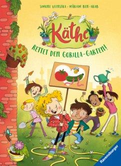 Rettet den Gorilla-Garten! / Käthe Bd.2 - Loose, Anke;Veenstra, Simone