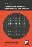 Dielektrische Werkstoffe der Elektronik und Photonik
