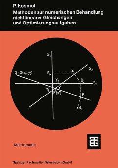 Methoden zur numerischen Behandlung nichtlinearer Gleichungen und Optimierungsaufgaben