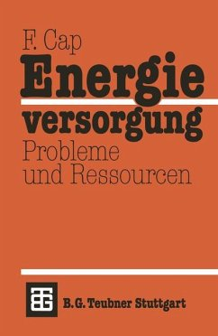 Energieversorgung Probleme und Ressourcen - Cap, Ferdinand
