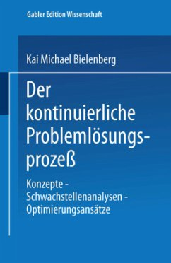 Der kontinuierliche Problemlösungsprozeß - Bielenberg, Kai M.