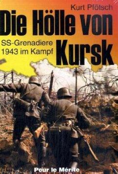Die Hölle von Kursk - Pfötsch, Kurt