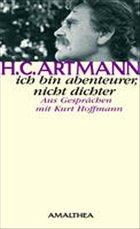 Ich bin Abenteurer und nicht Dichter, m. Audio-CD - Artmann, Hans C.