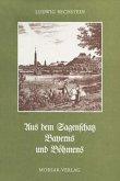 Aus dem Sagenschatz Bayerns und Böhmens