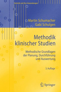 Methodik klinischer Studien - Schumacher, Martin; Schulgen, Gabi