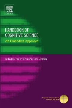Handbook of Cognitive Science: An Embodied Approach