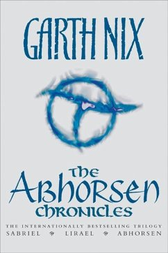 The Abhorsen Chronicles - Nix, Garth