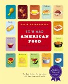 It's All American Food: The Best Recipe for Than 400 New American Classics